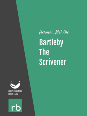 a literary analysis of bartleny the scrivener by herman melville
