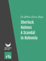 The Adventures Of Sherlock Holmes - Adventure I - A Scandal In Bohemia, by Sir Arthur Conan Doyle, read by Mark F. Smith