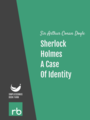 The Adventures Of Sherlock Holmes - Adventure III - A Case Of Identity, by Sir Arthur Conan Doyle, read by Mark F. Smith