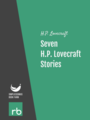 Seven H.P. Lovecraft Stories, by H.P. Lovecraft, read by Phil Chenevert