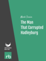 The Man That Corrupted Hadleyburg, by Mark Twain, read by Leonard Wilson