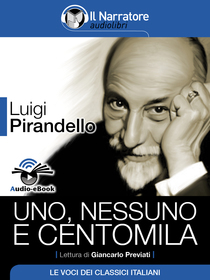 Luigi Pirandello, Uno, nessuno, centomila. Audio-eBook