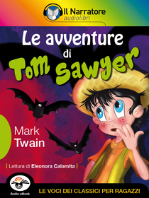 Mark Twain, Le avventure di Tom Sawyer. Audio-eBook