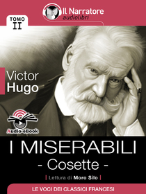 Victor Hugo, I miserabili - Cosette. Audio-eBook
