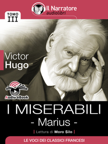 Victor Hugo, I miserabili - Marius. Audio-eBook