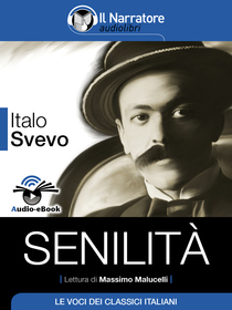 Italo Svevo, Senilità. Audio-eBook