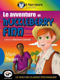 Mark Twain, Le avventure di Huckleberry Finn. Audio-eBook