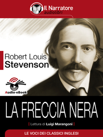 Robert Louis Stevenson, La freccia nera. Audio-eBook
